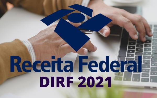 Quais são as novidades para a DIRF 2021?